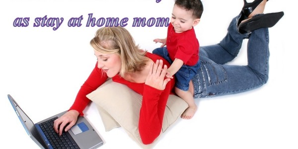 SAHM - The Ultimate Part Time Job For Stay at Home Moms