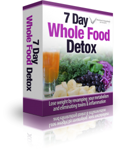 7 Day Whole Food Detox Guide