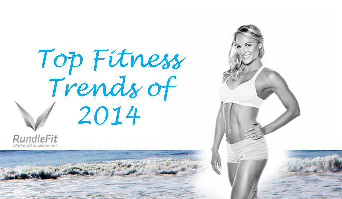 Top Fitness Trends of 2014