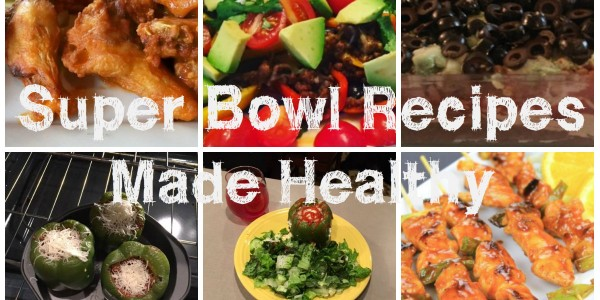 Super Bowl Recipes Made Healthy