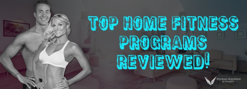 Top Home Fitness Programs Reviewed