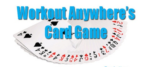 Workout Anywhere's Card Game